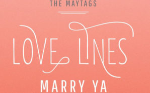The Maytags - Love Lines