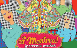 of Montreal : Innocence Reaches