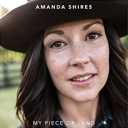 Amanda Shires : My Piece of Land