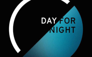 Day For Night 2017 Preview