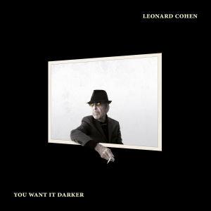 Leonard Cohen : You Want It Darker