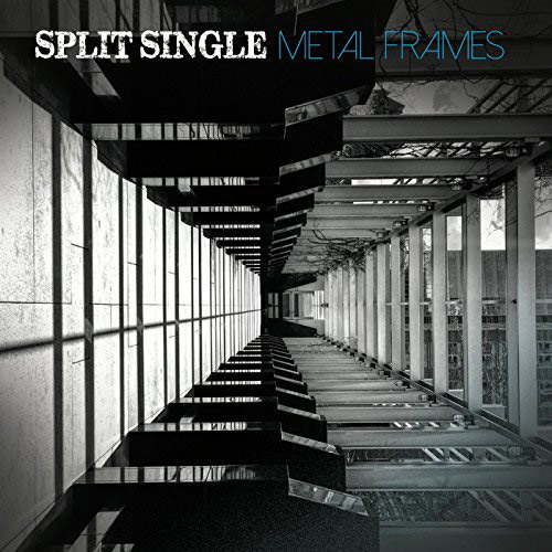 Split Single : Metal Frames
