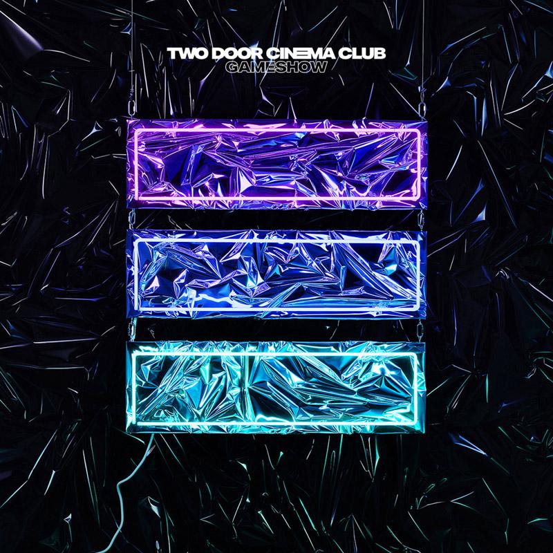 Two Door Cinema Club : Gameshow