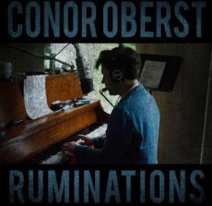 Conor Oberst : Ruminations