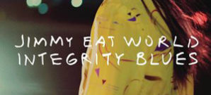 Jimmy Eat World : Integrity Blues