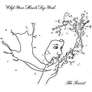 Clap Your Hands Say Yeah : The Tourist