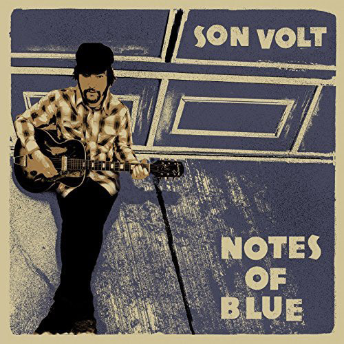 Son Volt : Notes of Blue