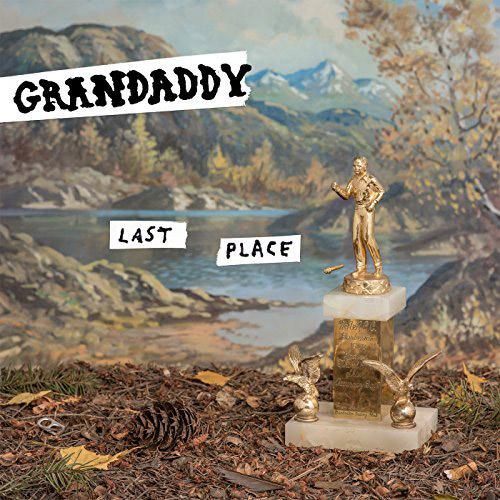Grandaddy : Last Place