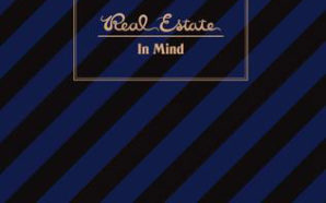 Real Estate – In Mind