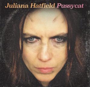 Juliana Hatfield : Pussycat