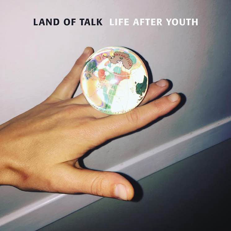 Land of Talk : Life After Youth