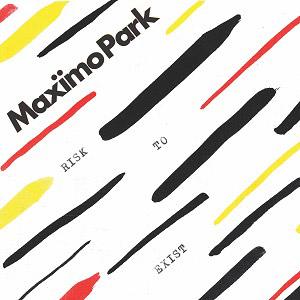 Maxïmo Park : Risk To Exist