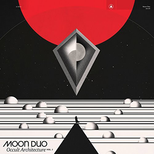 Moon Duo : Occult Architecture Vol. 1