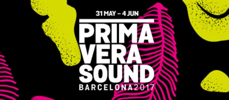 Primavera Sound 2017 Preview