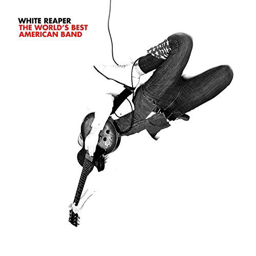White Reaper : The World's Best American Band