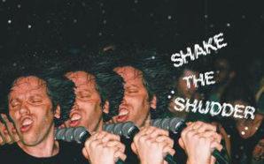 !!! : Shake the Shudder