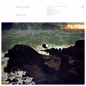 Fleet Foxes – Crack Up