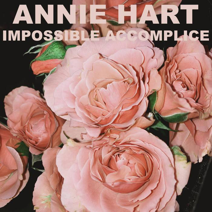 Annie Hart : Impossible Accomplice