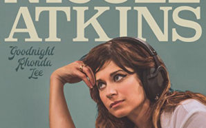 Nicole Atkins – Goodnight Rhonda Lee