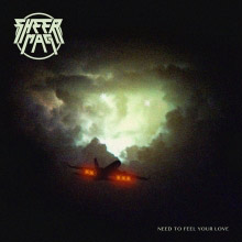 Sheer Mag : Need To Feel Your Love