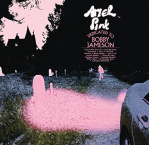 Ariel Pink : Dedicated To Bobby Jameson