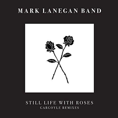 Mark Lanegan : Still Life With Roses EP