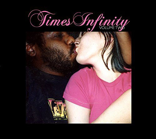 The Dears : Times Infinity Volume Two