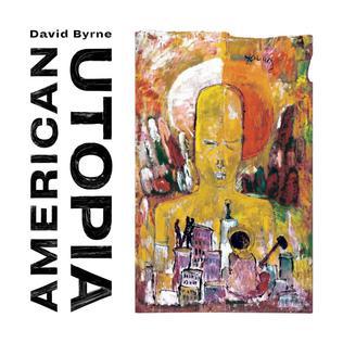 David Byrne : American Utopia