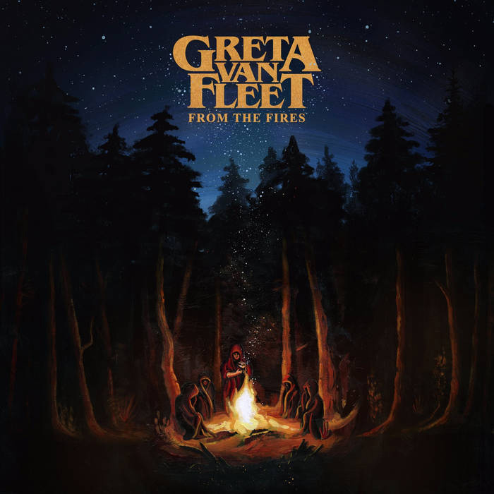 Greta Van Fleet : From the Fires EP