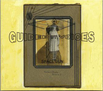 Guided by Voices : Space Gun