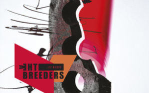 The Breeders : All Nerve