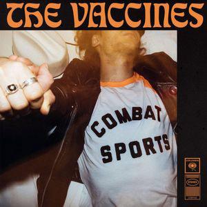 The Vaccines : Combat Sports
