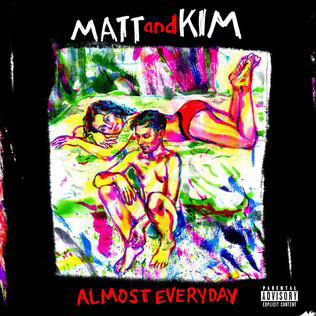 Matt & Kim : Almost Everyday