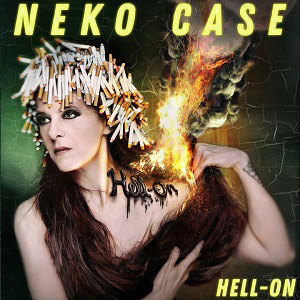 Neko Case : Hell-On