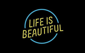 Life Is Beautiful 2021 Preview
