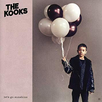 The Kooks : Let's Go Sunshine