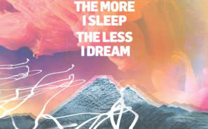 We Were Promised Jetpacks : The More I Sleep The Less I Dream