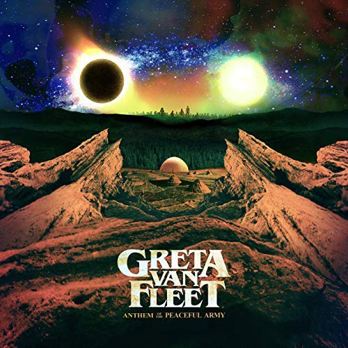 Greta Van Fleet : Anthem of the Peaceful Army