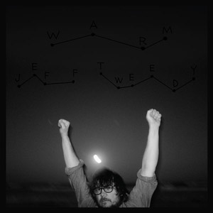 Jeff Tweedy : Warm