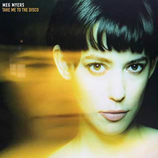 Meg Myers : Take Me To the Disco