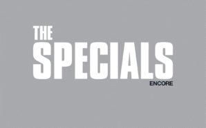 The Specials : Encore