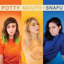 Potty Mouth : SNAFU