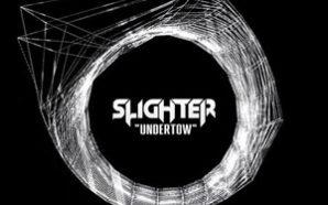 Slighter - Undertow