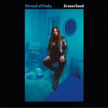 Strand of Oaks : Eraserland
