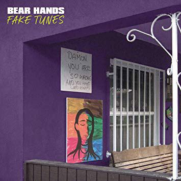 Bear Hands : Fake Tunes