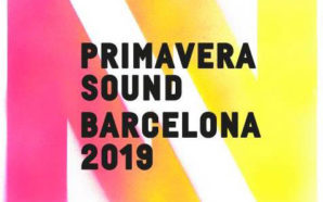 Primavera Sound 2019 Preview