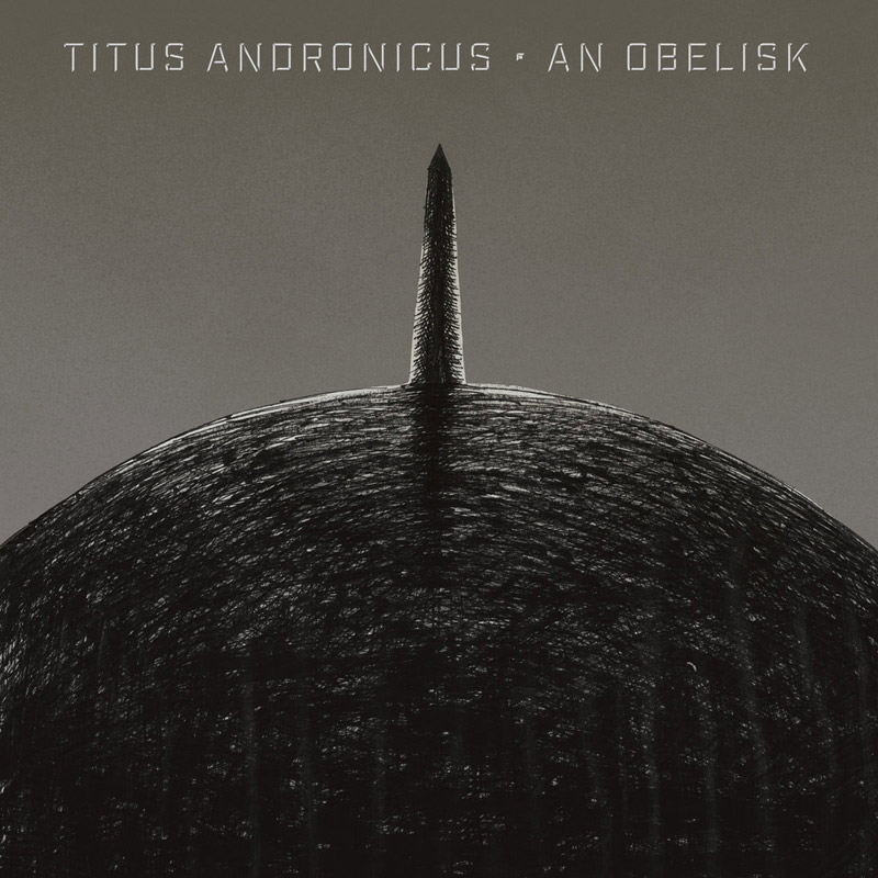 Titus Andronicus : An Obelisk