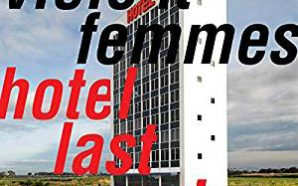 Violent Femmes : Hotel Last Resort