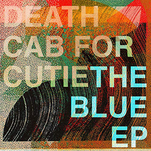 Death Cab for Cutie : The Blue EP