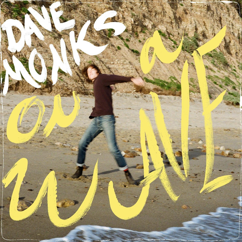 Dave Monks : On a Wave